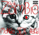 ROB ZOMBIE: Mondo Sex Head