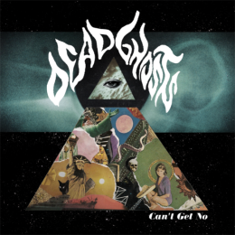 Dead Ghosts – Can't Get No